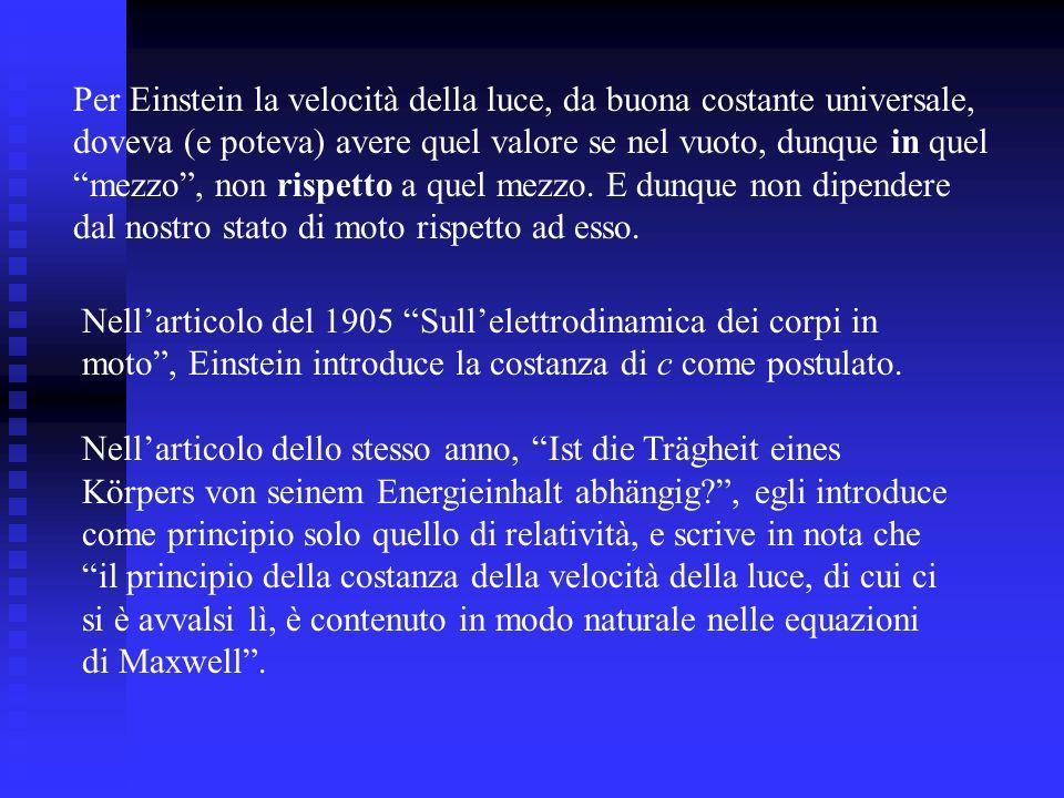 Per Einstein la velocità della luce, da buona costante universale,