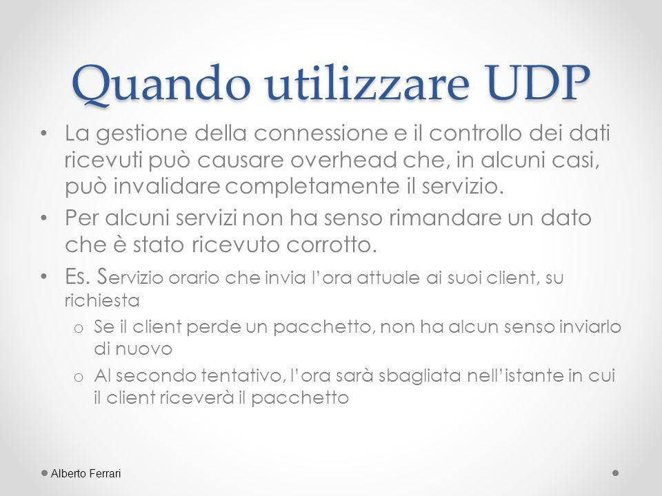 Quando utilizzare UDP