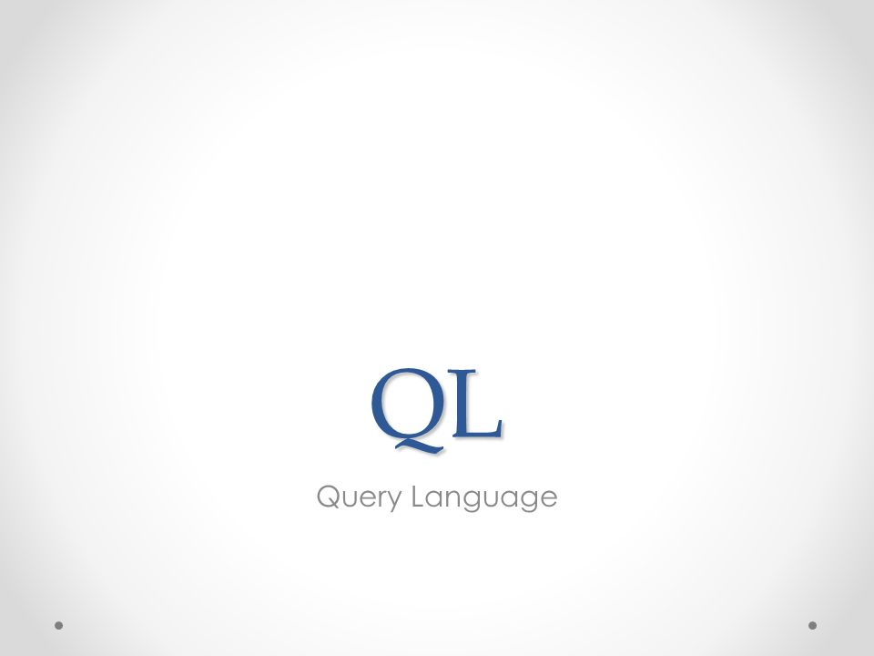QL Query Language