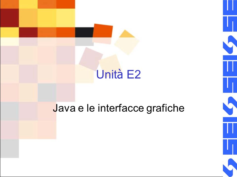 Java e le interfacce grafiche