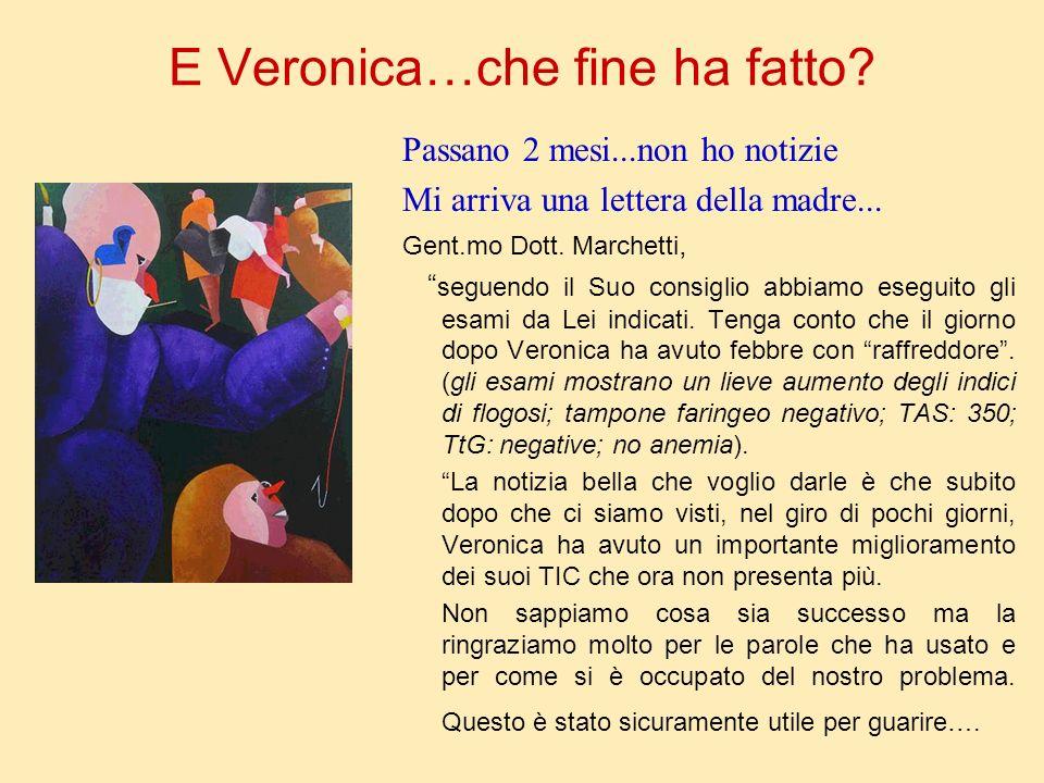 E Veronica…che fine ha fatto