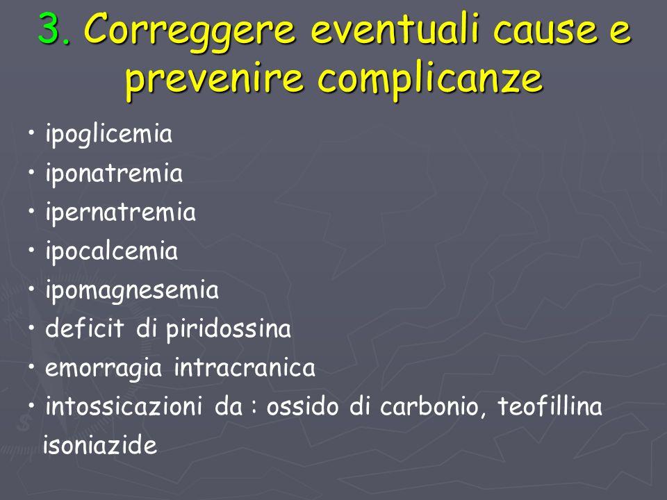 3. Correggere eventuali cause e prevenire complicanze
