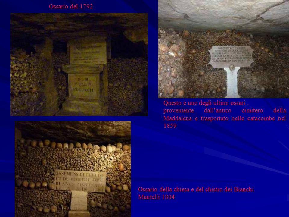 Ossario del 1792 Questo è uno degli ultimi ossari . proveniente dall'antico cimitero della Maddalena e trasportato nelle catacombe nel 1859.