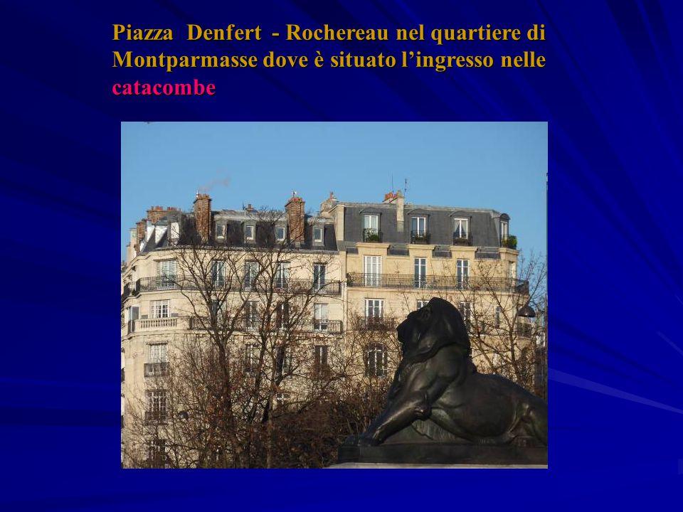 Piazza Denfert - Rochereau nel quartiere di Montparmasse dove è situato l'ingresso nelle catacombe