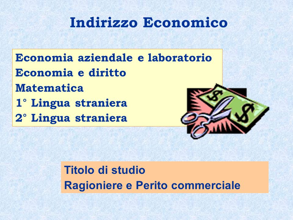 Indirizzo Economico Economia aziendale e laboratorio