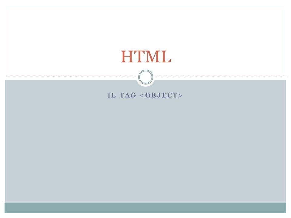 HTML Il tag <object>