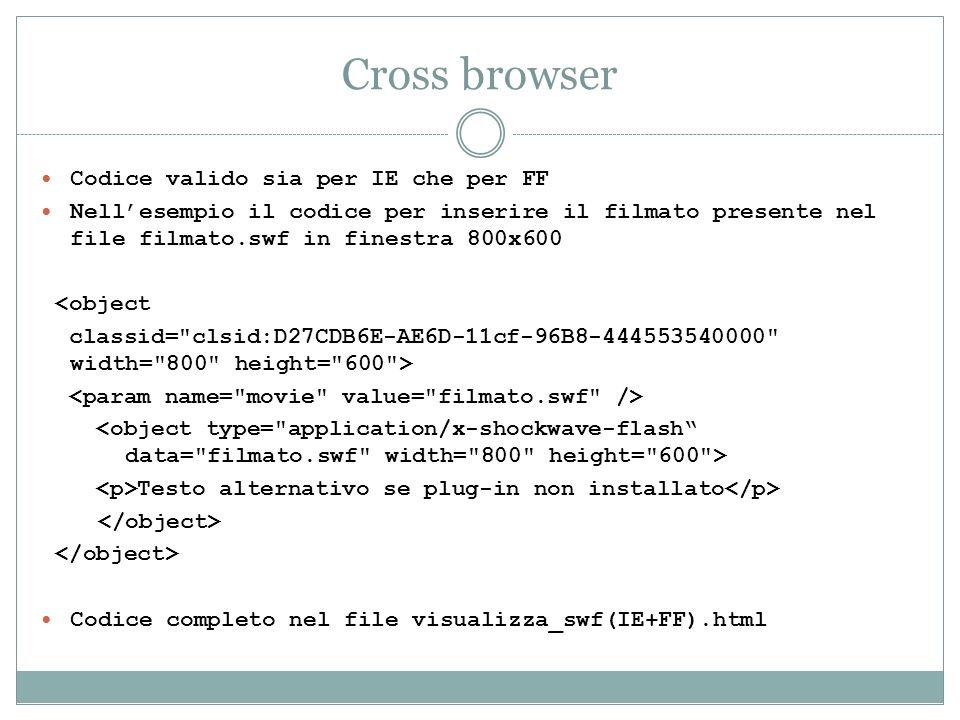 Cross browser Codice valido sia per IE che per FF
