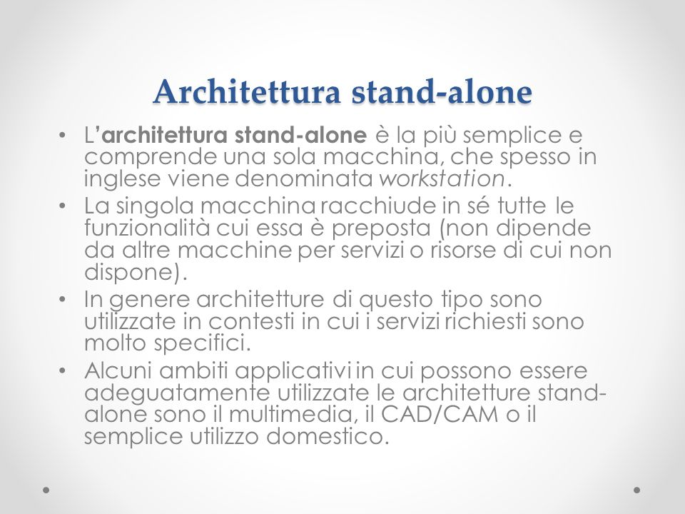 Architettura stand-alone