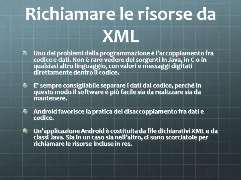 Richiamare le risorse da XML