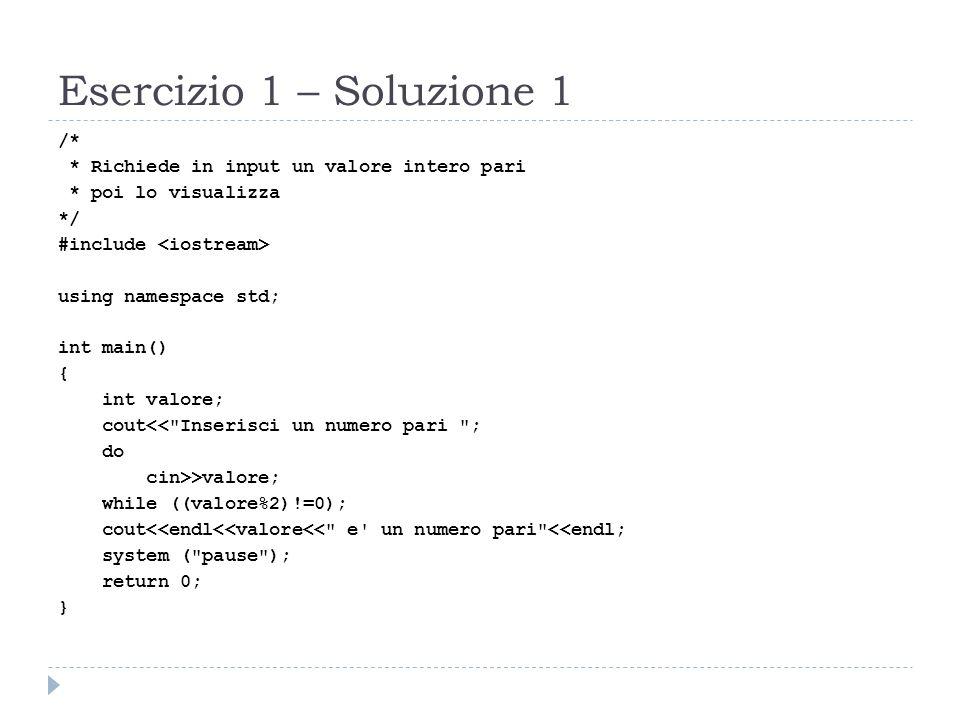 Esercizio 1 – Soluzione 1