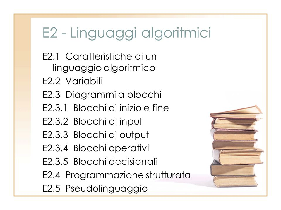 E2 - Linguaggi algoritmici