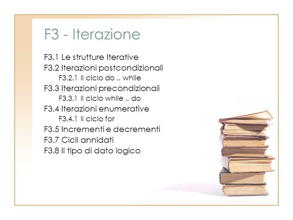 F3 - Iterazione F3.1 Le strutture Iterative