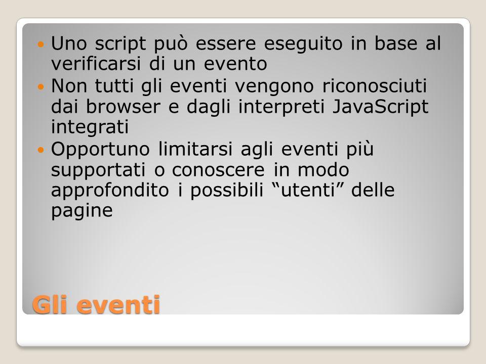 Uno script può essere eseguito in base al verificarsi di un evento