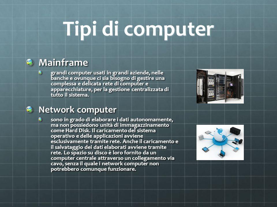 Tipi di computer Mainframe Network computer