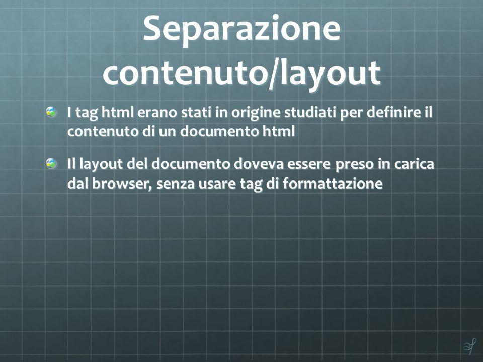 Separazione contenuto/layout