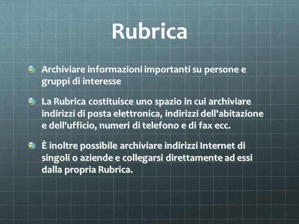 Rubrica Archiviare informazioni importanti su persone e gruppi di interesse.