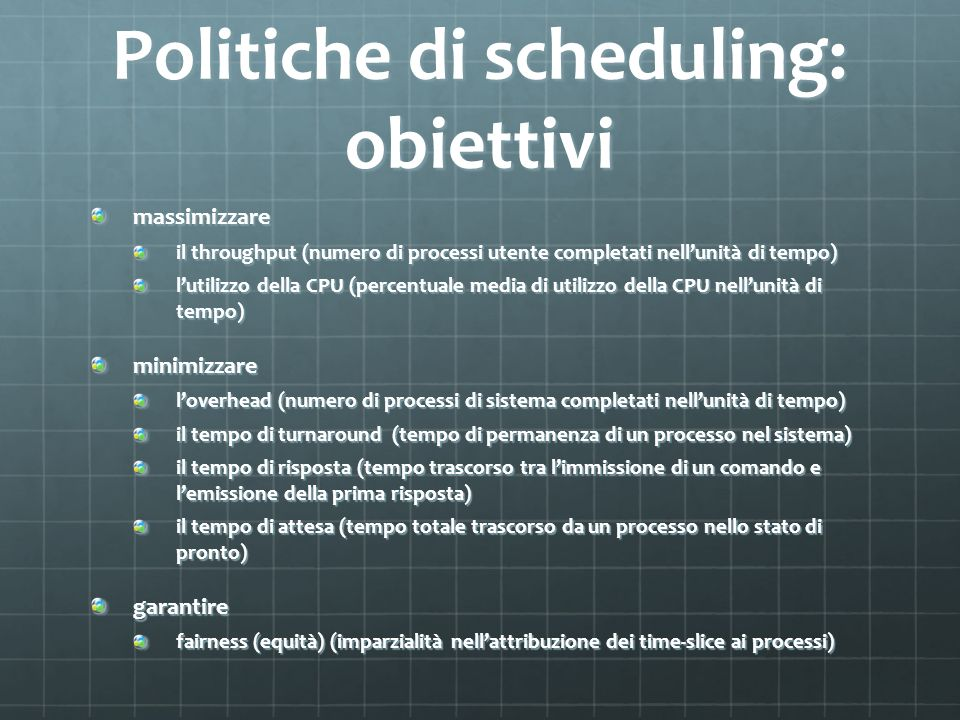 Politiche di scheduling: obiettivi