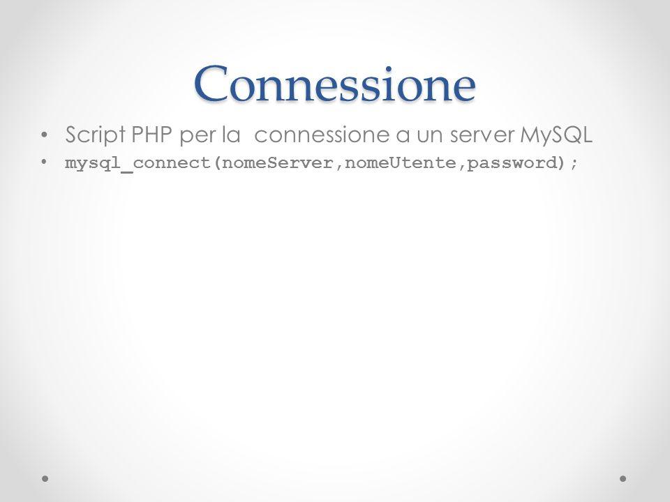 Connessione Script PHP per la connessione a un server MySQL