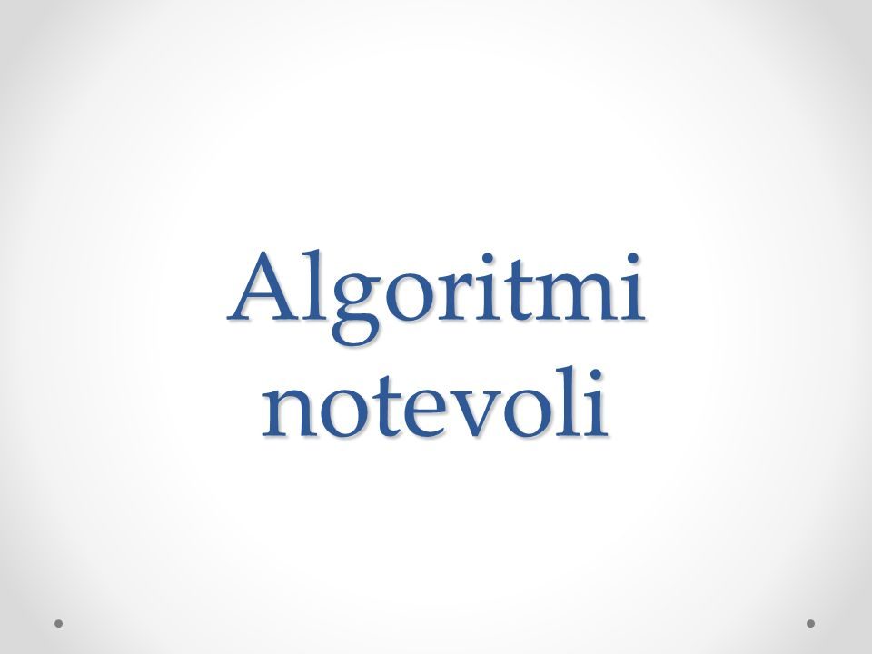 Algoritmi notevoli