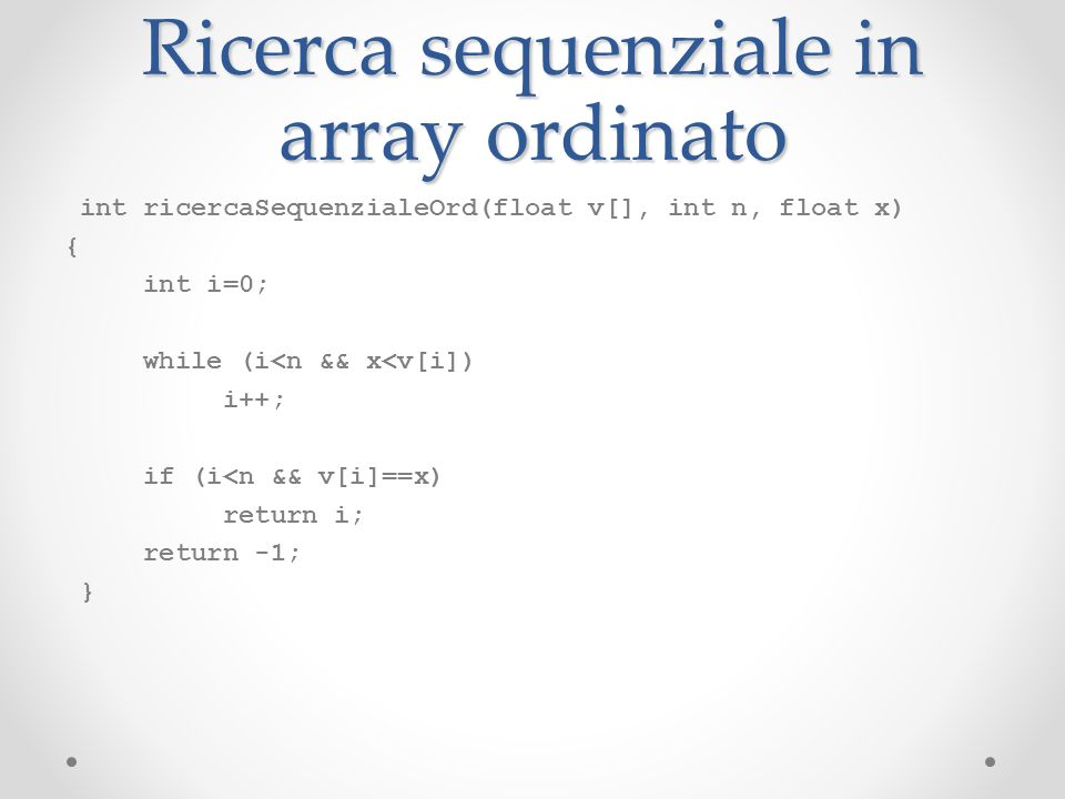 Ricerca sequenziale in array ordinato