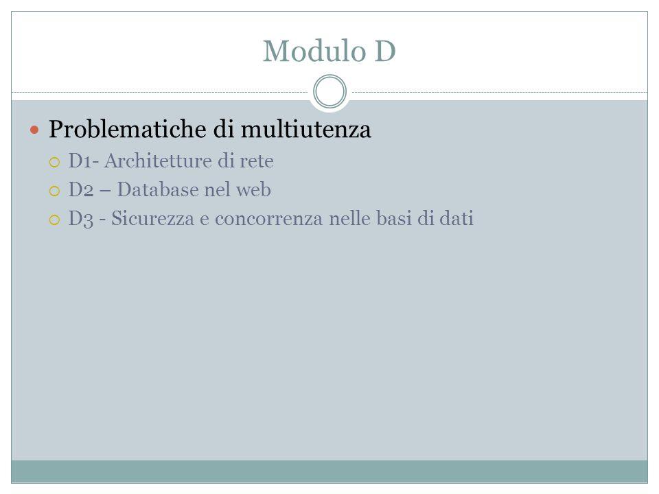Modulo D Problematiche di multiutenza D1- Architetture di rete