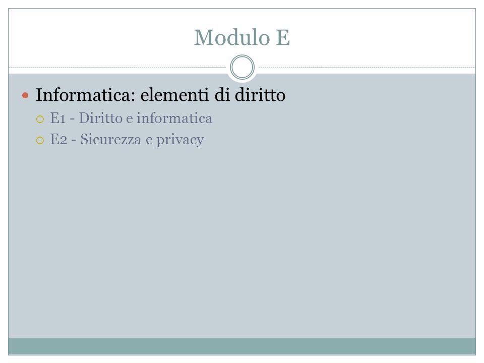 Modulo E Informatica: elementi di diritto E1 - Diritto e informatica