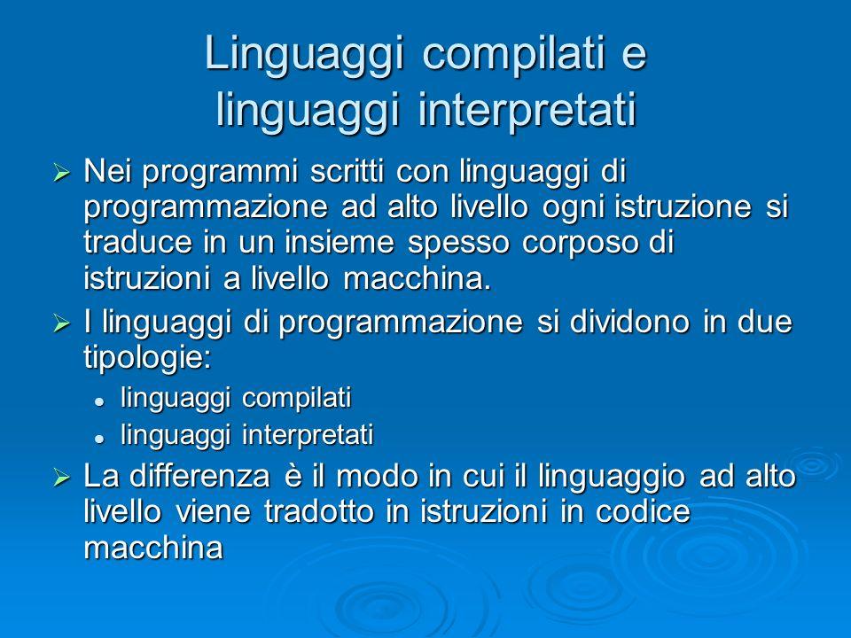 Linguaggi compilati e linguaggi interpretati
