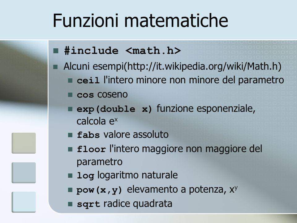 Funzioni matematiche #include <math.h>