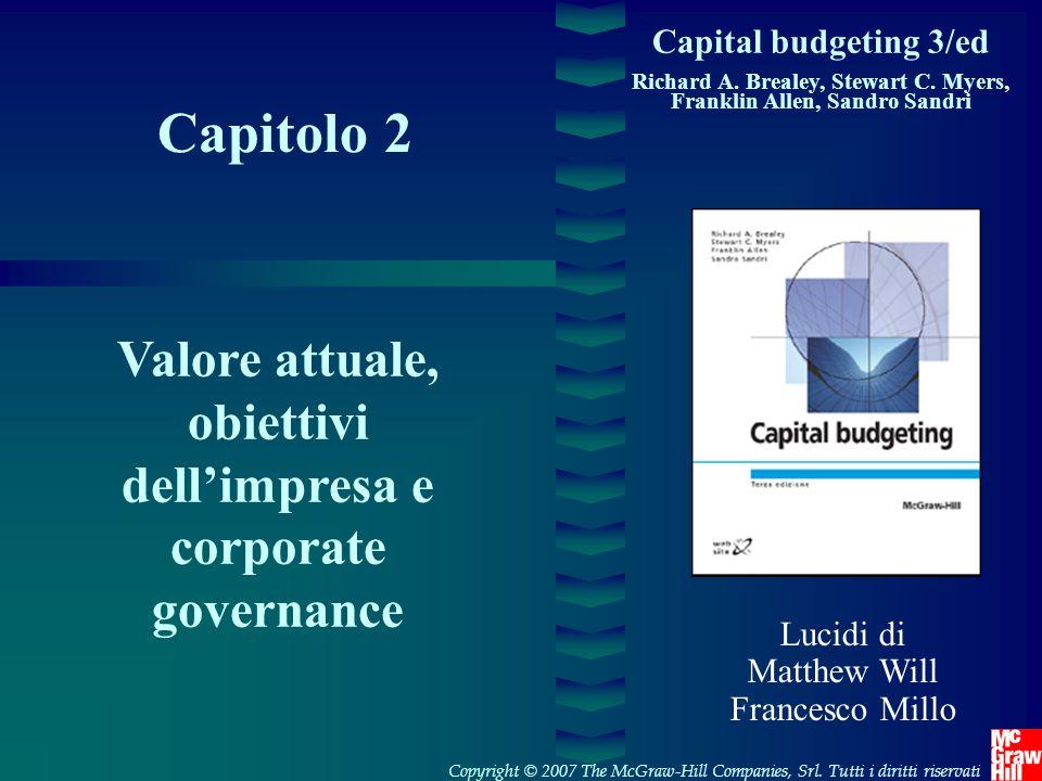 Capital budgeting 3/ed Richard A. Brealey, Stewart C. Myers, Franklin Allen, Sandro Sandri. Capitolo 2.