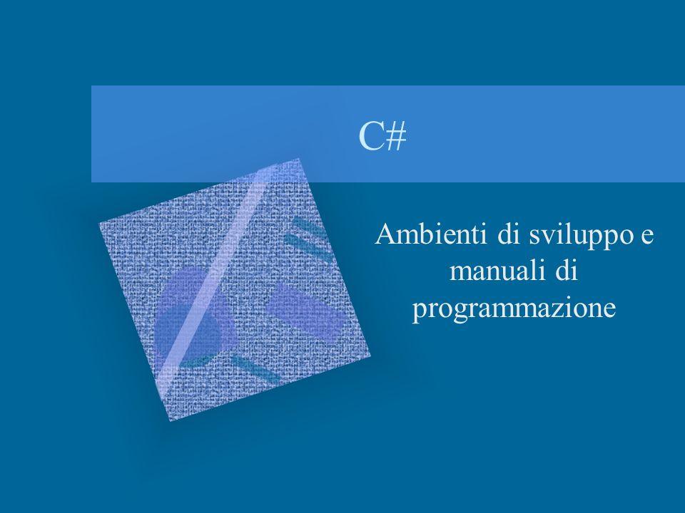Ambienti di sviluppo e manuali di programmazione