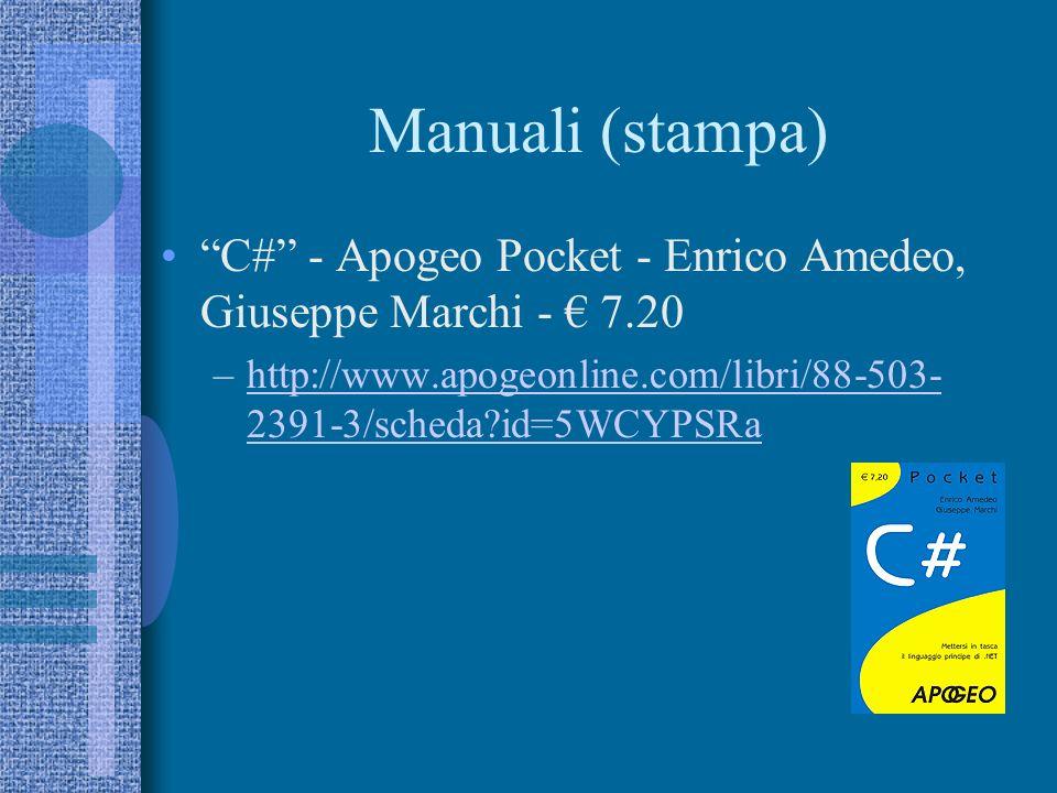 Manuali (stampa) C# - Apogeo Pocket - Enrico Amedeo, Giuseppe Marchi - € 7.20.