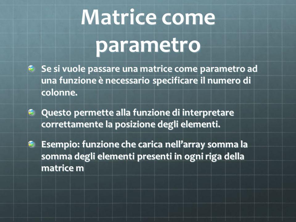 Matrice come parametro