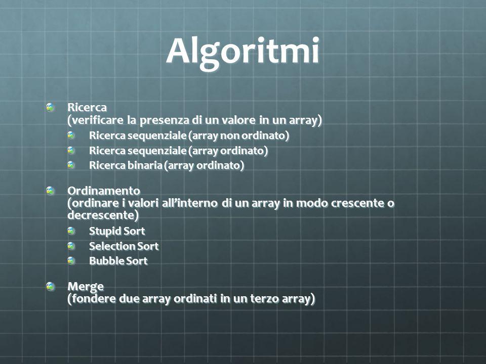Algoritmi Ricerca (verificare la presenza di un valore in un array)