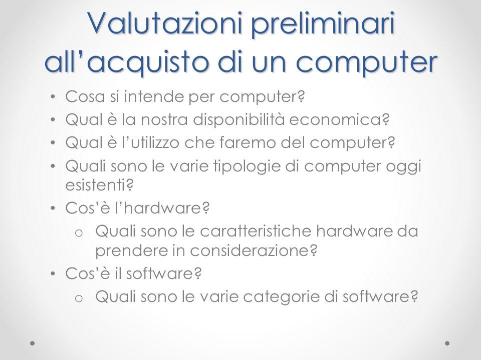 Valutazioni preliminari all'acquisto di un computer