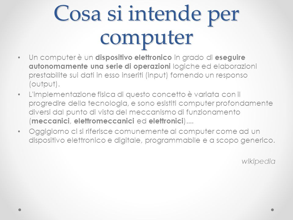 Cosa si intende per computer