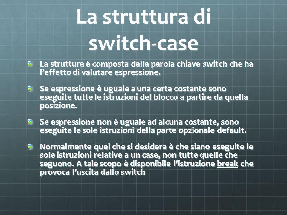 La struttura di switch-case