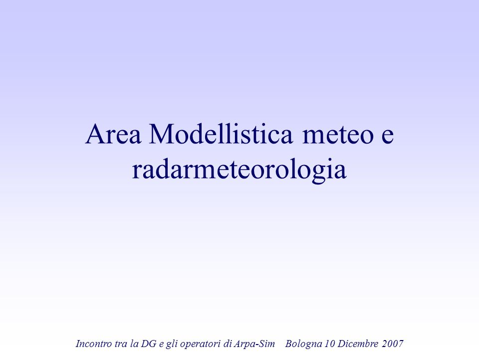 Area Modellistica meteo e radarmeteorologia
