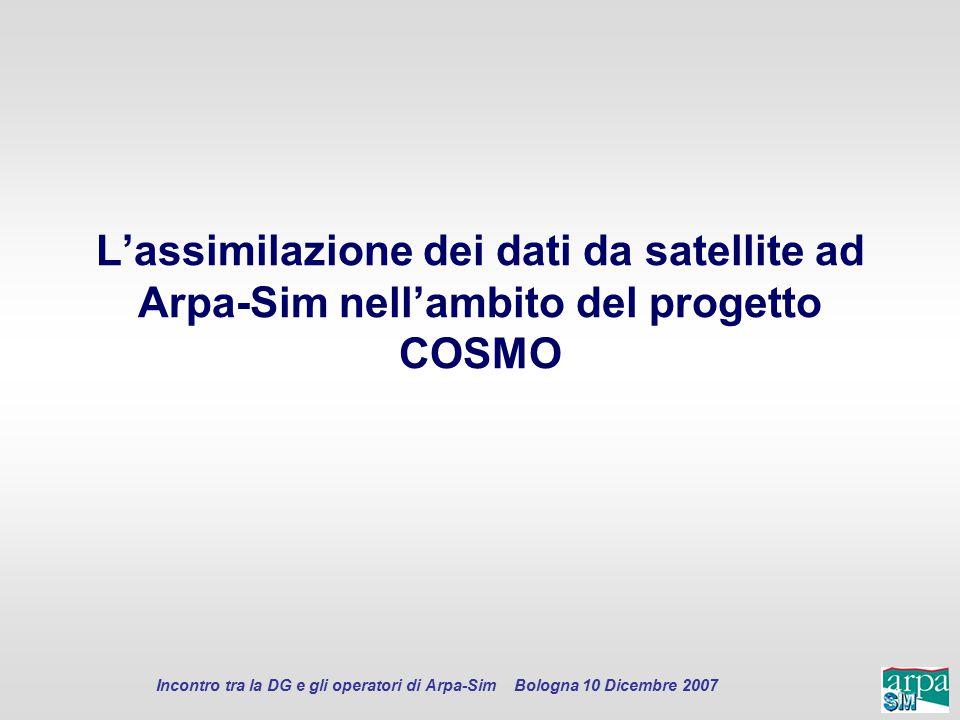 L'assimilazione dei dati da satellite ad Arpa-Sim nell'ambito del progetto COSMO