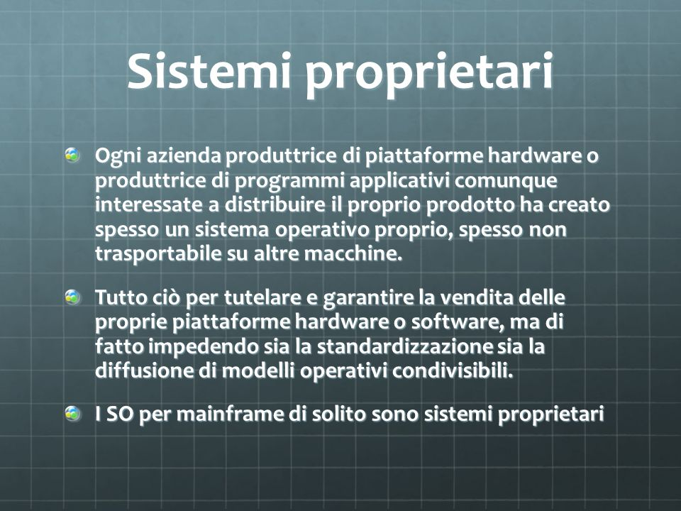 Sistemi proprietari