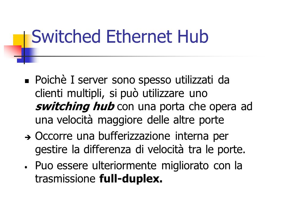 Switched Ethernet Hub