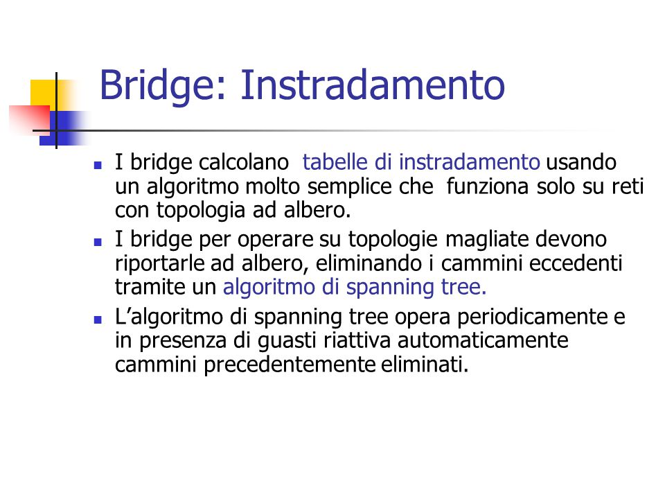 Bridge: Instradamento