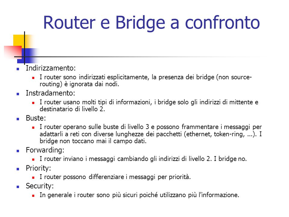 Router e Bridge a confronto