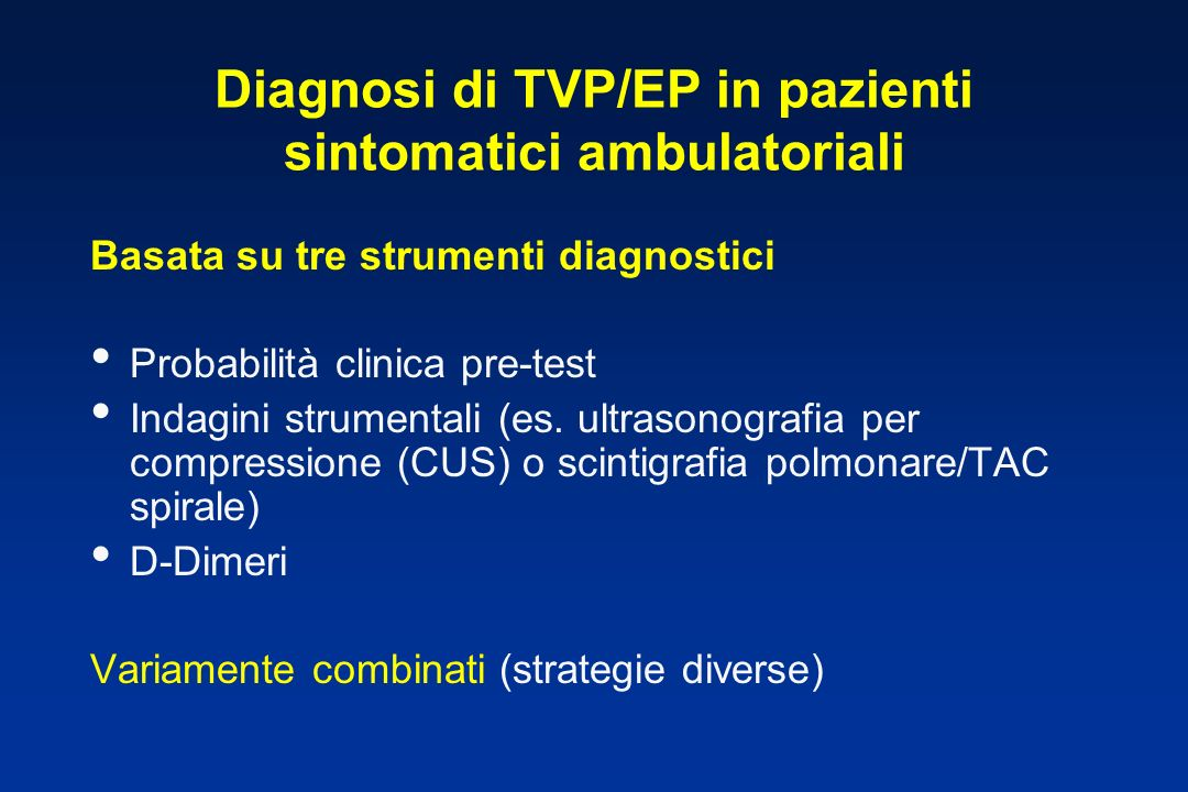 Diagnosi di TVP/EP in pazienti sintomatici ambulatoriali