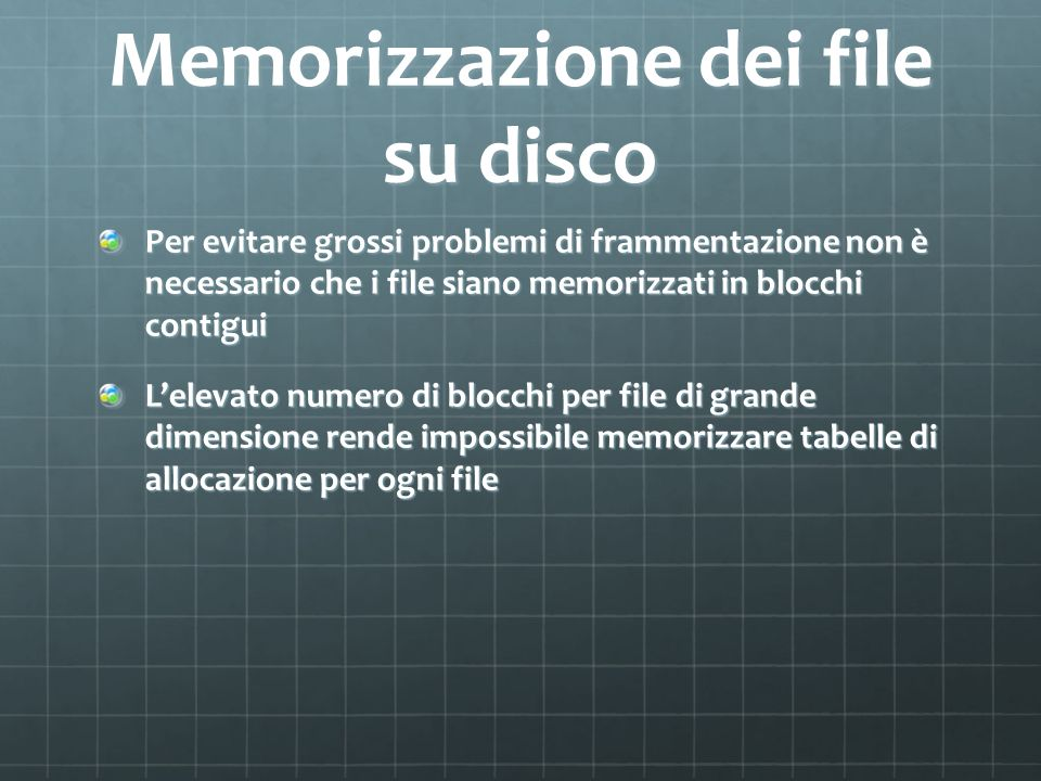 Memorizzazione dei file su disco