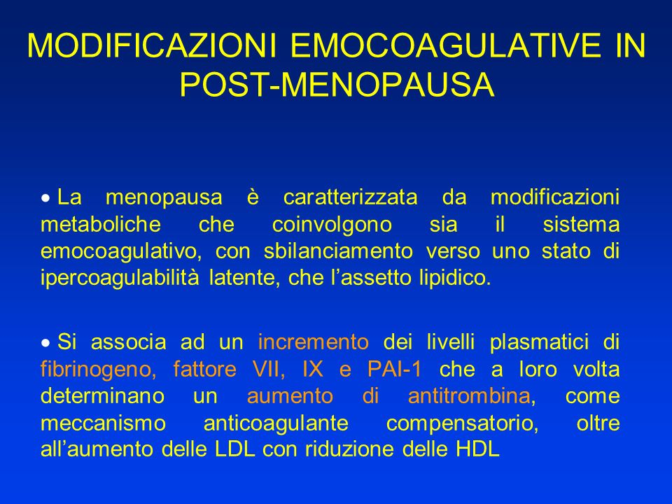 MODIFICAZIONI EMOCOAGULATIVE IN POST-MENOPAUSA