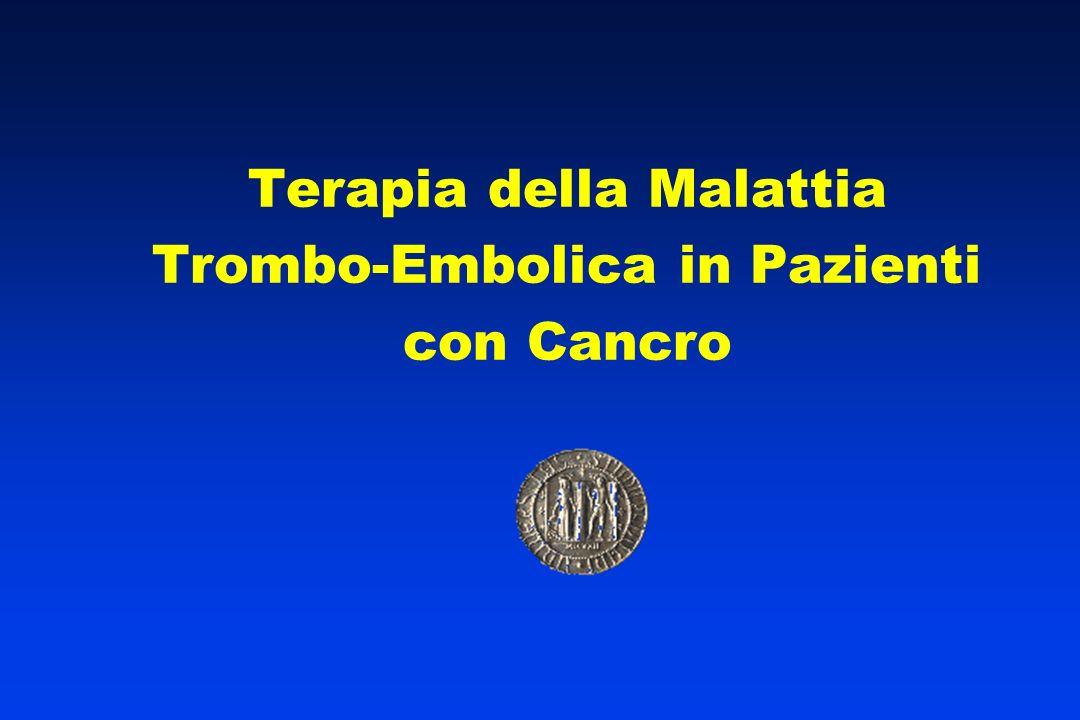 Terapia della Malattia Trombo-Embolica in Pazienti con Cancro
