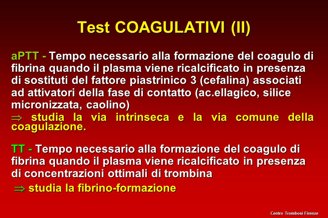 Test COAGULATIVI (II)