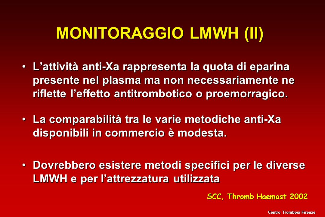 MONITORAGGIO LMWH (II)