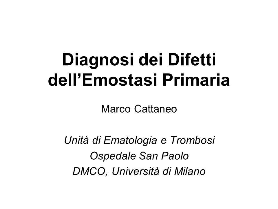 Diagnosi dei Difetti dell'Emostasi Primaria