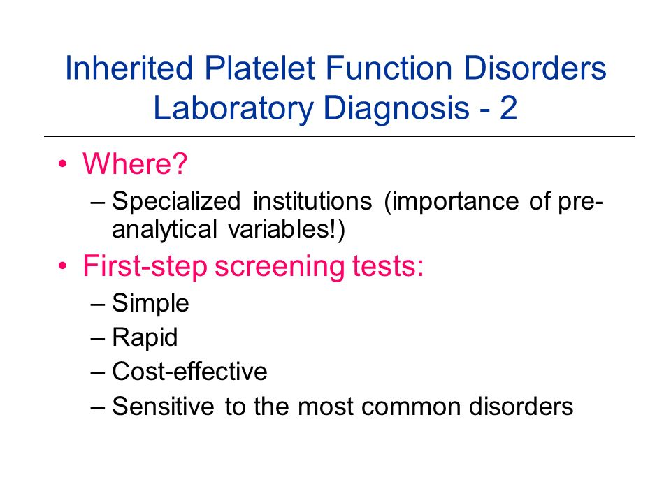 Inherited Platelet Function Disorders Laboratory Diagnosis - 2
